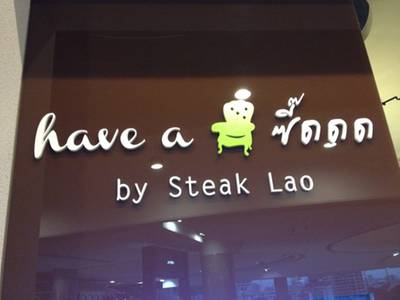  Have A  By Steak Lao
